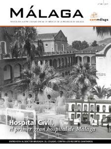 El último número de la revista MÁLAGA dedica su portada al Hospital Civil