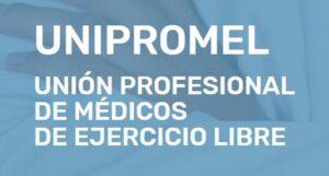 Nace la Asociación Profesional de Médicos de Ejercicio Libre, UNIPROMEL